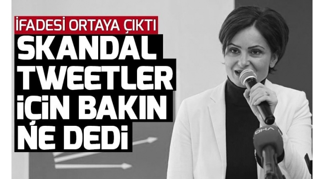 CHP'liCanan Kaftancıoğlu'nun ifadesi ortaya çıktı! Skandal paylaşımlarını itiraf etti.