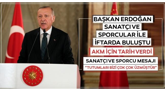 Erdoğan: 2021'de AKM'yi inşallah opera binası olarak yetiştireceğiz.