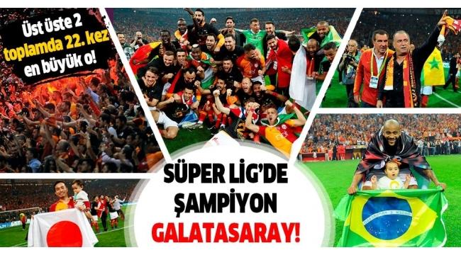 Süper Lig'de Galatasaray şampiyon.