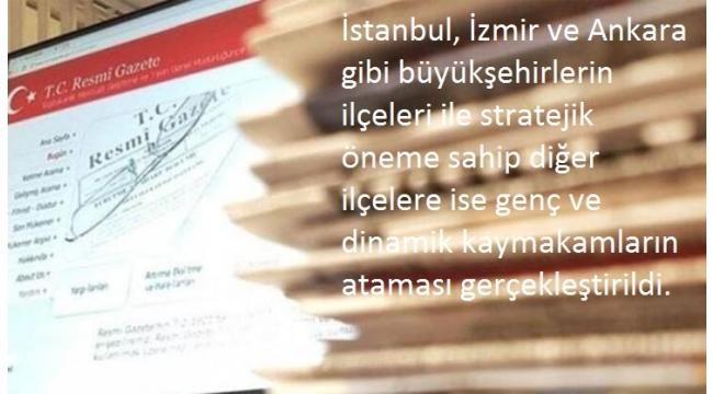 Mülki İdare Amirleri Atama Kararnamesi Resmi Gazete'de.