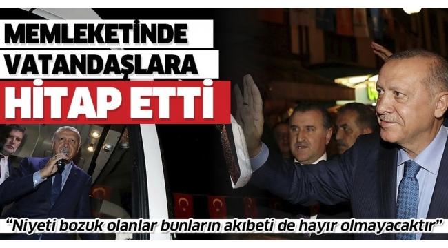 Başkan Erdoğan Rize'de vatandaşlarla bir araya geldi.