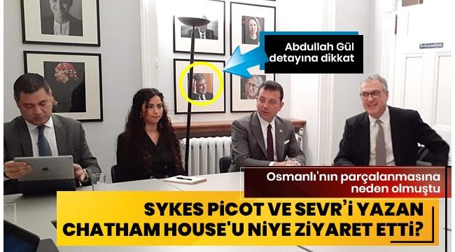 İBBBaşkanıEkrem İmamoğlu'ndan Sykes Picot ve Sevr'in mimarıChatham House'a ziyaret.