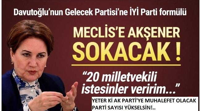 Ahmet DavutoğluveAli Babacan'a milletvekili verebileceğini söyleyen Akşener'eAK Parti'den tepki!