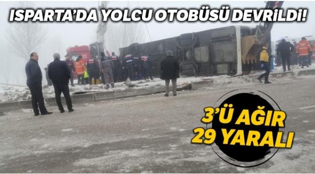 Isparta'da yolcu otobüsü devrildi: 29 yaralı.