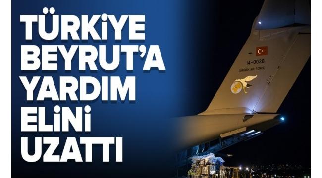 Türkiye'den Beyrut'a yardım! TSK'ya ait uçak Beyrut'ta..