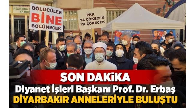 Diyanet İşleri Başkanı Prof. Dr. Ali Erbaş Diyarbakır annelerini ziyaret etti