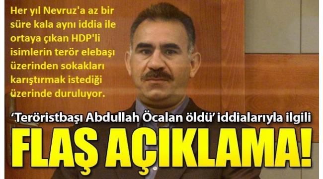 Teröristbaşı Abdullah Öcalan öldü mü?Bursa Cumhuriyet Başsavcılığı'ndan flaş açıklama