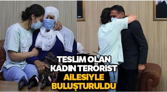 PKK'da çözülme sürüyor: İkna edilerek teslim olan kadın terörist ailesine kavuştu
