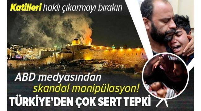 Son dakika: ABD medyasından Mescid-i Aksa manipülasyonu: Ölen Filistinlileri İsrailli diye duyurdular! Türkiye'den çok sert tepki.