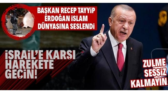 Son dakika: BaşkanRecep Tayyip Erdoğan'danİslamdünyasınaFilistinçağrısı:İsrail'e karşı harekete geçin