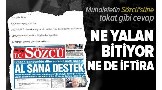 SON DAKİKA:CHP'li çukur medyasının elebaşıSÖZCÜ'nün yalanına tokat gibi cevap: Destek 3 bin 4 lira 63 kuruş