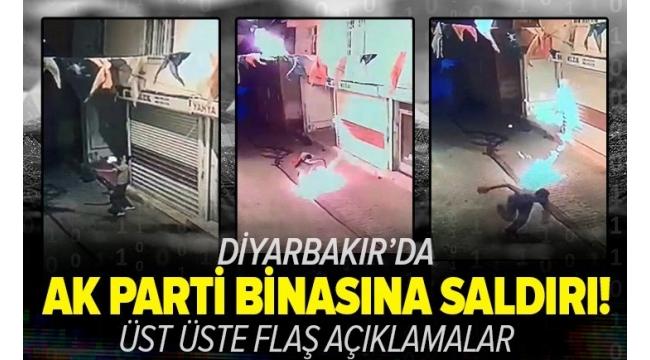 Diyarbakır'da AK Parti İlçe Başkanlığına molotofla saldırdılar! Peş peşe tepkiler geldi...