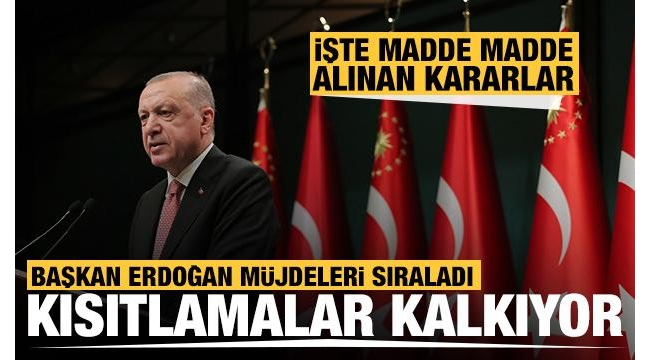 Son dakika:Başkan Erdoğankabine sonrası duyurdu: 1 Temmuz'dan itibaren sokak kısıtlaması kalkıyor