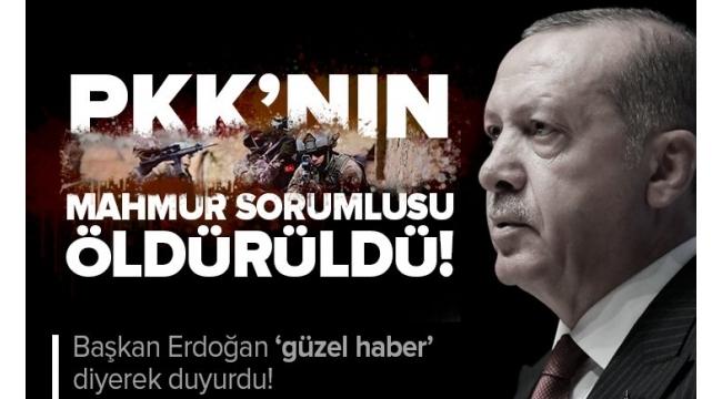 Son dakika: Güzel haberi Başkan Erdoğan duyurdu: PKK'nın üst düzey ismi öldürüldü