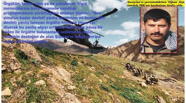 Son dakika:PKKelebaşı Karayılan'ın sağ koluFırat Şişmanörgütteki paniği anlattı
