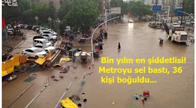 Çin'de 'bin yılın en şiddetli yağmuru' sele neden oldu: 36 can kaybı