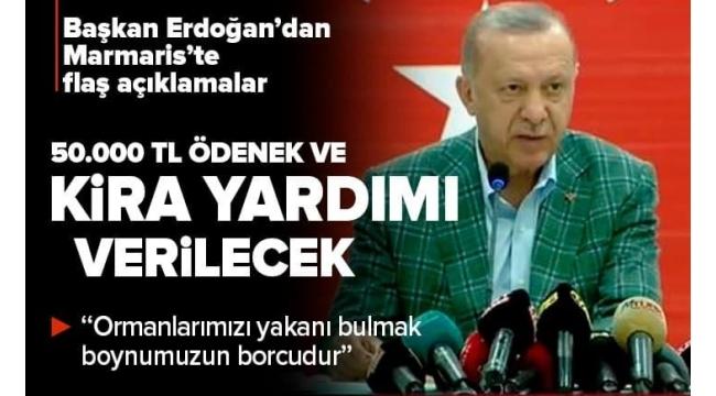 Son dakika: Başkan Erdoğan'dan Marmaris'te flaş açıklamalar   Yangın felaketinden etkilenenlere 50.000 TL destek sağlanacak