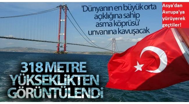 1915 Çanakkale Köprüsü'nde tarihi gün: Asya'dan Avrupa'ya yürüyerek geçtiler!