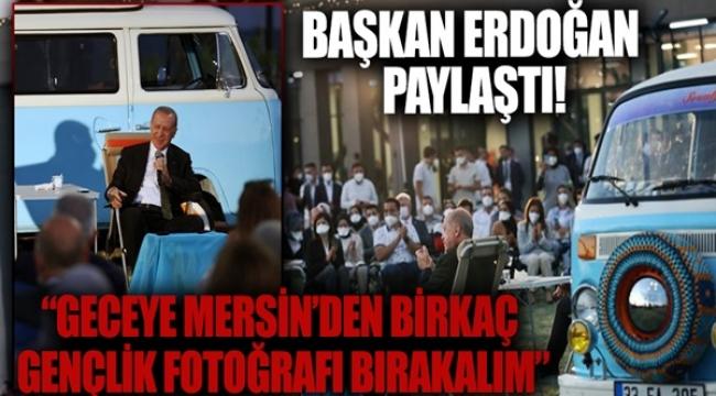 Başkan Erdoğan Mersin'de gençlerle buluştu! Dikkat çeken fotoğraflar...