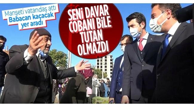 Ali Babacan'a vatandaştan tepki:AK Parti'de itibar kazandın! Seni davar çobanı bile yapmazlardı