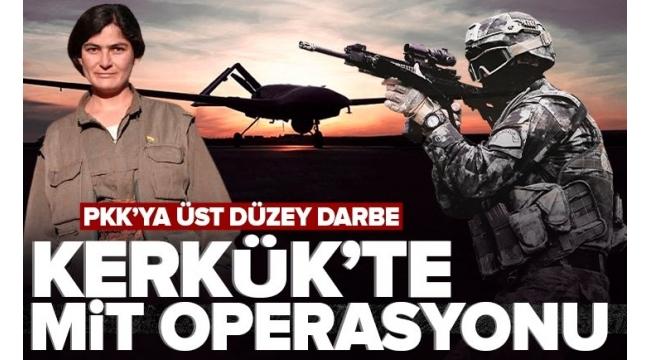 Son dakika: Kerkük'te MİT operasyonu! PKK/KCK'nın sözde yöneticilerinden Taybet Bilen öldürüldü